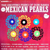 Mexican Pearls-the exciting piano of don randi